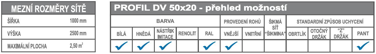 DV 50x20 mezní rozměry + možnosti